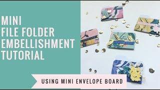 Tiny file folder embellishment Tutorial using the NEW wrmk Mini Envelope Punch Board!