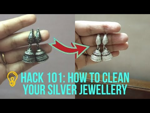 *HACK 101* - How to clean your silver jewellery    Mitali Chhabra