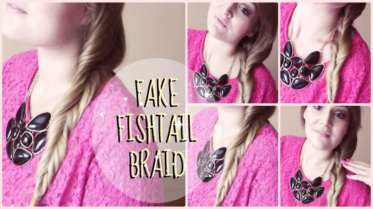 Fake Fishtail Braid Tutorial    PERFECT SUMMER HAIRSTYLE ...