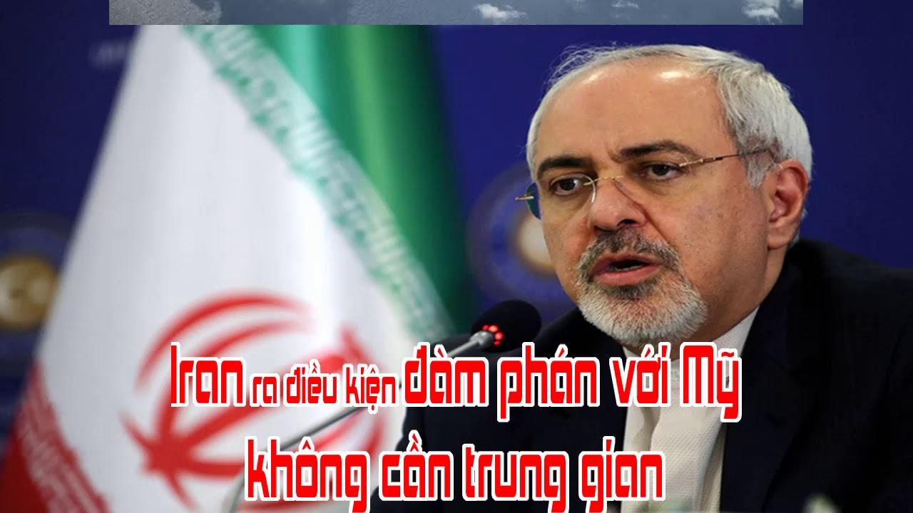 Iran ra điều kiện đàm phán với Mỹ không cần trung gian