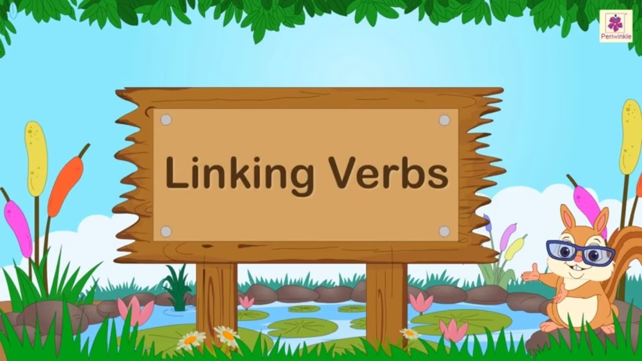 medium resolution of Linking Verbs For Kids   English Grammar   Grade 2   Periwinkle - YouTube