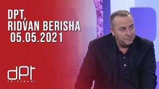 DPT, Ridvan Berisha - 05.05.2021