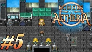 Echoes Of Aetheria - Walkthrough Gameplay #5 | QUEST: REUNION [ No Commentary ]