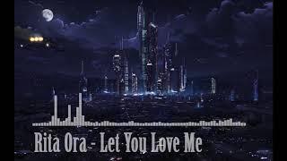 Rita Ora - Let You Love Me (Digital Audio)