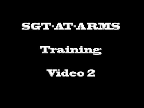 Sgt at Arms Duties (2) Conflict Resolution