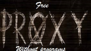 How To FREE Web Proxy Without VPN!