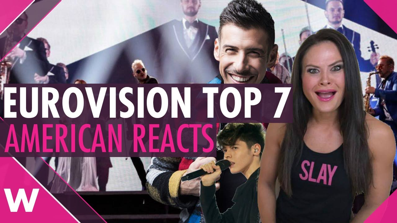 Eurovision 2017: American reacts to Top 7 finalists