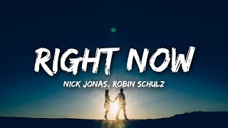 [3.06 MB] Nick Jonas, Robin Schulz - Right Now (Lyrics)