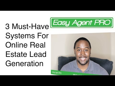 3 Must-Have Systems for Online Real Estate Lead Generation