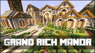 Minecraft - Grand Manor