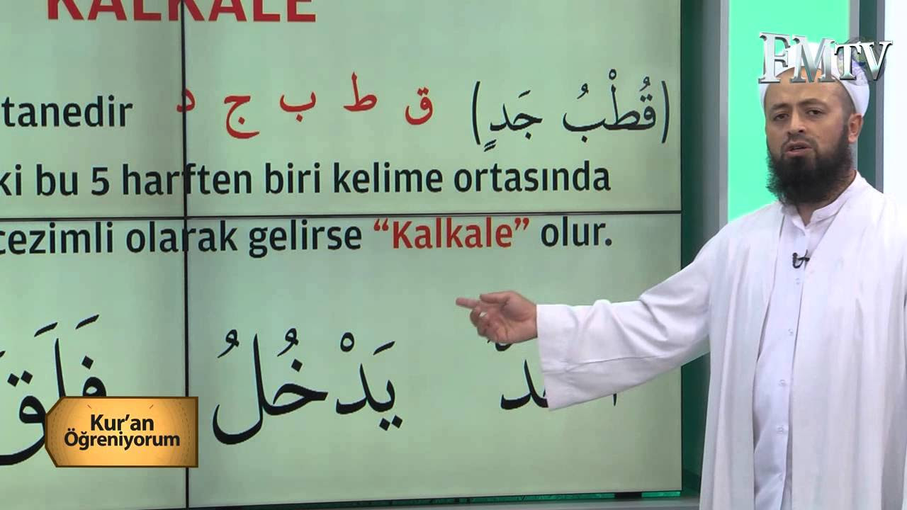 KALKALE -Mehmet Akdemir Hoca ile Kuran Öğreniyorum 18.  Bölüm FM TV