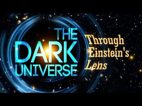 Public Lecture—The Dark Universe Through Einstein's Lens