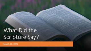 What did the scripture say? - Pastor Paul Lam - Rosewood Baptist Church Mar 21, 2021 ESC Worship