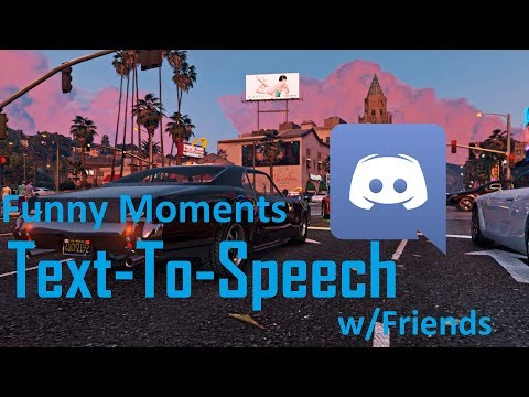 DISCORD | Funny Text-To-Speech Moments | w/Friends