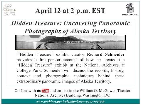 """Hidden Treasure"" Panoramic Photographs of Alaska Territory (2017 April 12)"