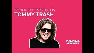 Behind the Booth 006: Tommy Trash @ Ruby Skye, SF
