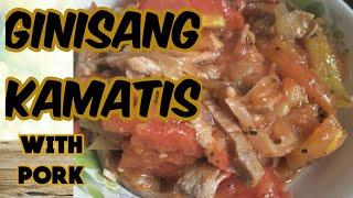 GINISANG KAMATIS with pork