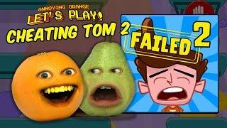 Annoying Orange & Pear Play - CHEATING TOM 2: HOT LAVA!