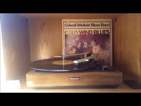 Colwell-Winfield Blues Band - Cold Wind Blues (1968) Full Album Vinyl Rip