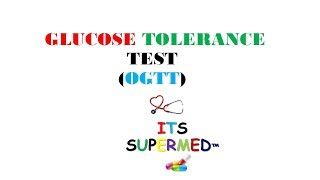GLUCOSE TOLERANCE TEST(OGTT)