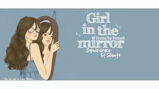 [Lyrics+Vietsub] Girl in the mirorr - Sophia Grace ft Silento |Hanah|