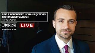 2019 z perspektywy największych firm inwestycyjnych, Rafał Sadoch, #146 TJS