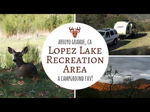 Lopez Lake Recreation Area ~ Arroyo Grande, CA ~ A Campground Fav!