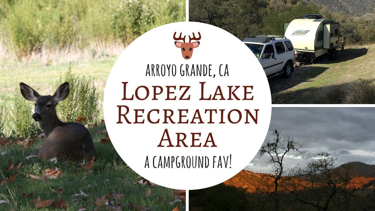 lake lopez campground map Lopez Lake Recreation Area Arroyo Grande Ca A Campground Fav lake lopez campground map