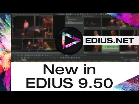 EDIUS.NET - New in EDIUS 9.50