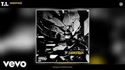 T.I. - Sabotage (Audio)