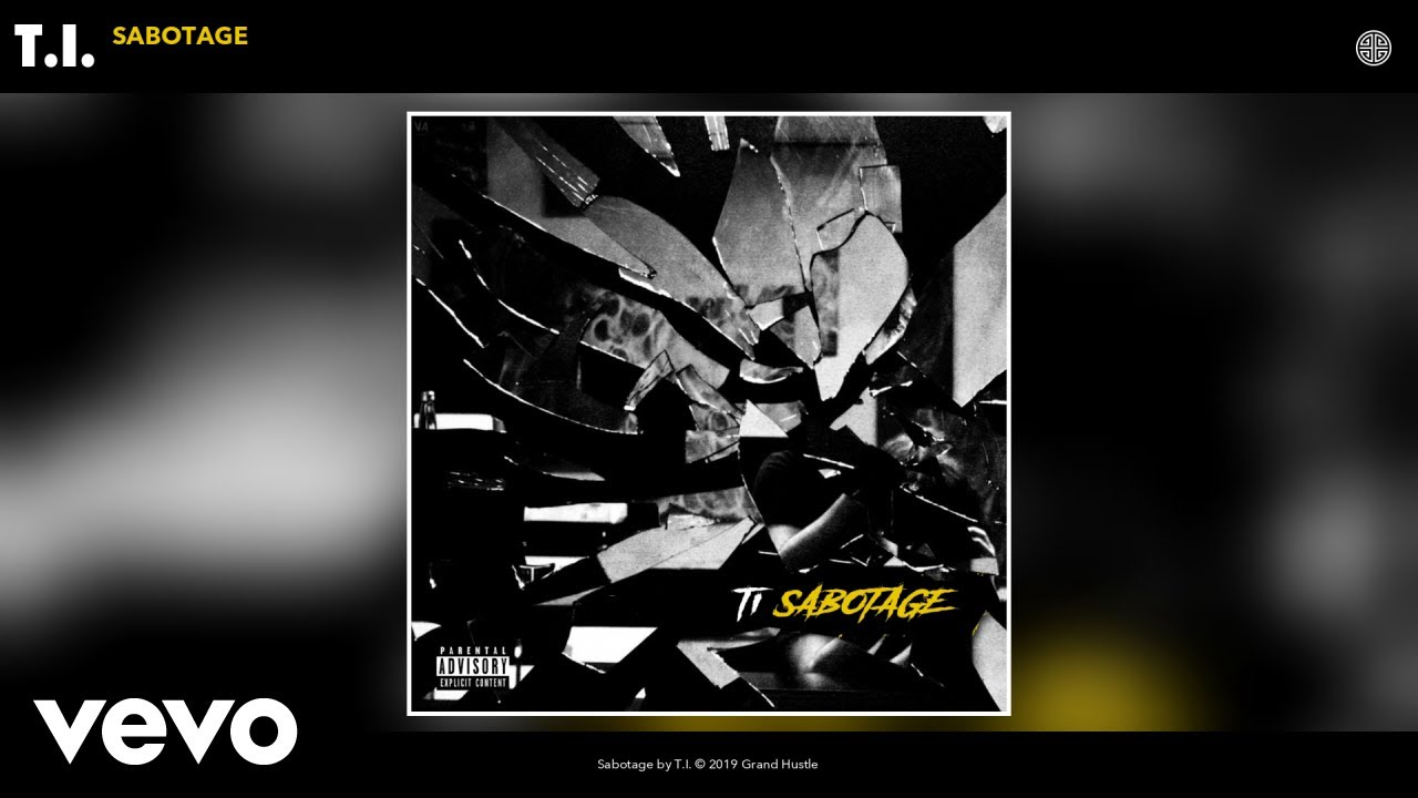 T.I. - Sabotage (Audio)