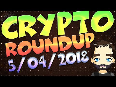 Crypto Market Roundup 5/04/2018 - Bitcoin still climbing and some Alts are still gaining