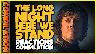 THE LONG NIGHT HERE WE STAND Reactions Compilation