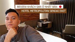 Bill Balo - Đi khách sạn ở Nhật Bản: Hotel Metropolitan Sendai East, Miyagi, Japan