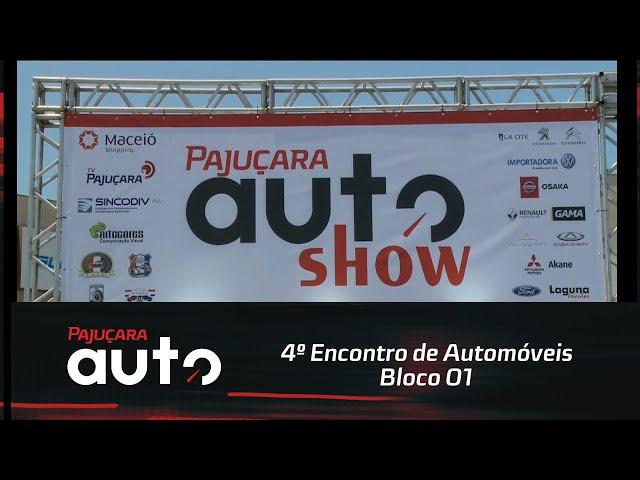 4º Encontro de Automóveis do Pajuçara Auto - Bloco 01