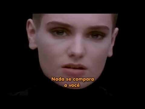 Sinéad o'connor  - Nothing compares 2 u  - Tradução