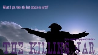 the killing jar - a post-apocalyptic psychedelic western