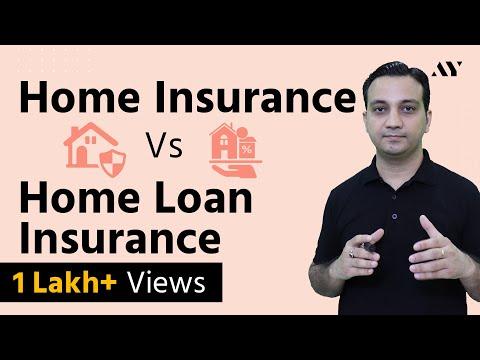 Home (Property) Insurance Vs Home Loan Insurance - Hindi