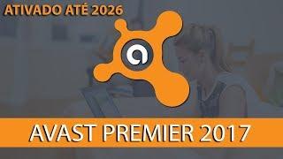 Baixar e instalar AVAST PREMIER 2017 licença até 2026