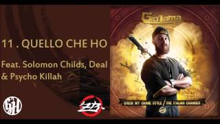 Giò Lama - Quello che ho feat. Solomon Childs, Deal, Psycho Killah