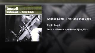 Anchor Song - The Hand that Bites (Bonus Track)
