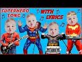 Superhero Song with Lyrics Sing Along Karaoke for Kids Crying Superheroes Babies