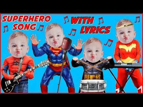 Superhero Song with Lyrics Sing Along Karaoke for Kids Crying Babies Superheroes in Real Life