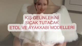 KIŞ GELİNLERİNİ SICAK TUTACAK ÜSTLER VE AYAKKABILAR Video