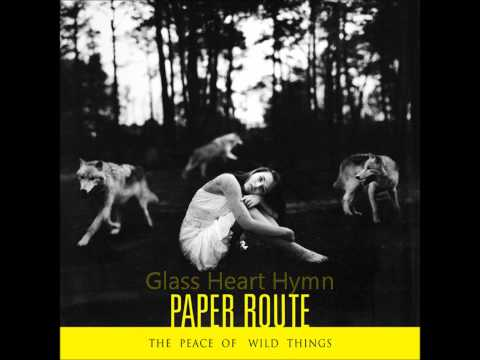 Paper Route - The Peace Of Wild Things (Full Album)