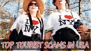 2017 Tourist Scams In The United States Of America USA