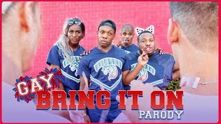Gay BRING IT ON Parody by Todrick Hall