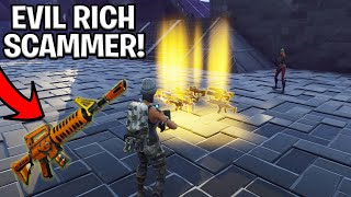 Evil Rich Scammer Scams Himself! (Scammer Gets Scammed) Fortnite Save The World