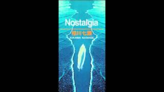 相川七瀬さんの「Nostalgia」をカラオケで歌いました。