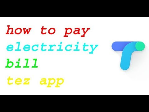 Tez App Pay Your Electricity Bill Payments | Mobile Se Electricity Bill Pay Kare | In Hindi